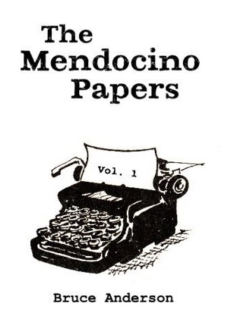 The Mendocino Papers, by Bruce Anderson